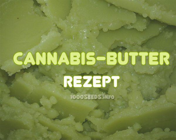 Rezept für Cannabis-Butter, kochen mit Cannabis