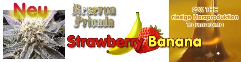 Strawberry Banana, Reserva Privada