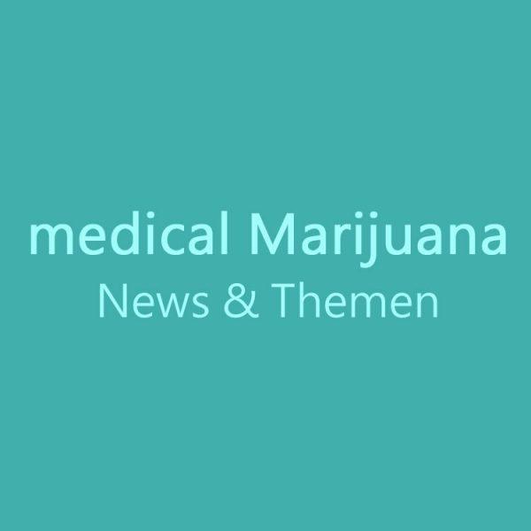 medical Marijuana, News und Themen, Cannabis Neuigkeiten