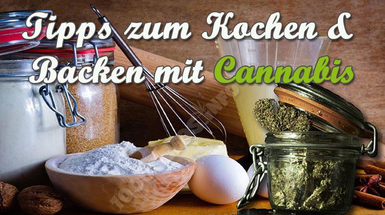 Tipps zum Kochen und Backen mit Cannabis