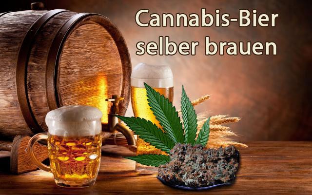 wie mache ich cannabis-Bier, Bier aus Marijuana, Cannabis-Rezepte