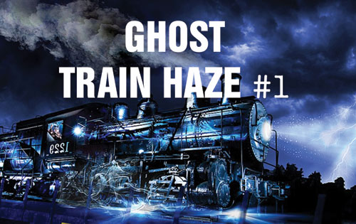 Ghost Train Haze #1